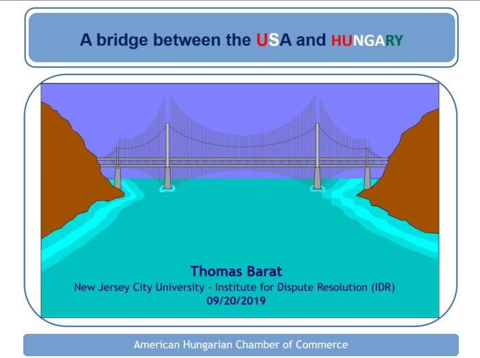 A bridge between the USA and HUNGARY